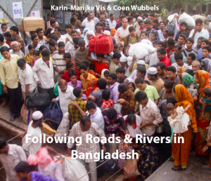 Following Road & Rivers in Bangladesh